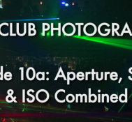 Episode 10a Part 1: Aperture, Shutter, and ISO Combined