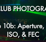 Episode 10b Part 1: Aperture, Shutter, ISO, & FEC