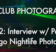 Episode 12 Part 2: San Diego Nightclub Photographer