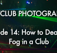 Episode 14 Part 1: How to Deal with Fog Machines in Clubs
