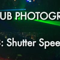 Episode  8 Part 2: Shutter Settings